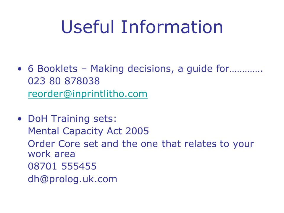 Useful Information 6 Booklets – Making decisions, a guide for………….
