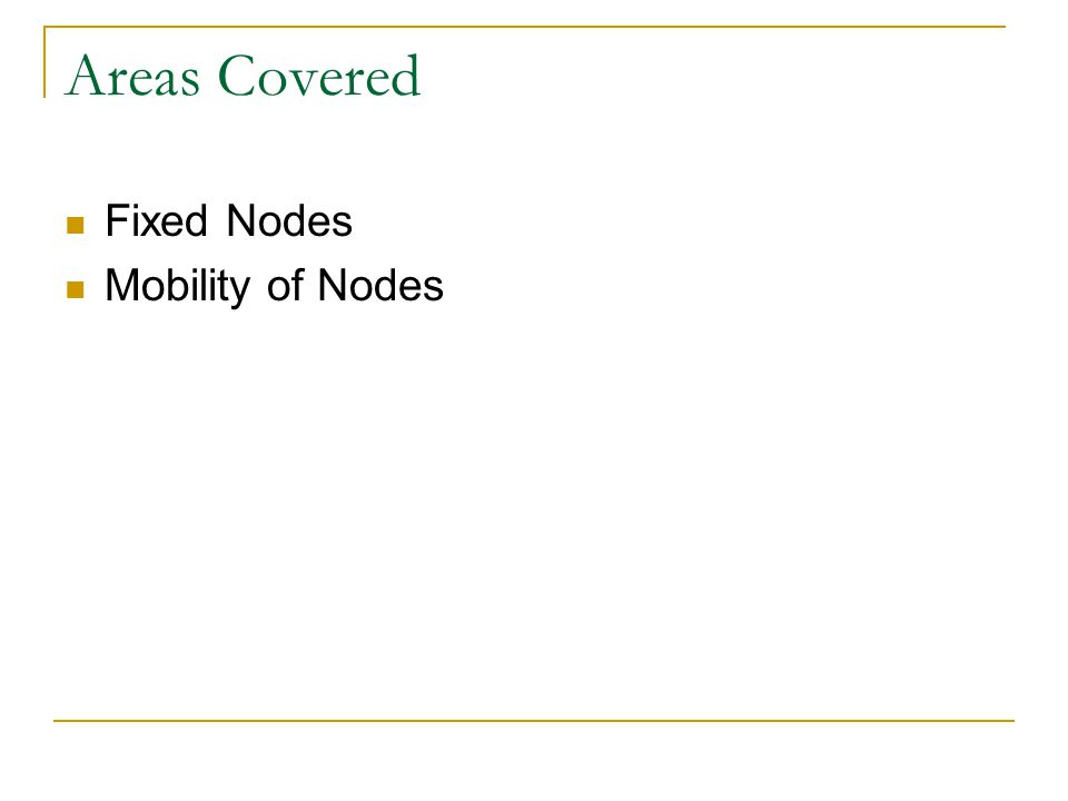 Capacity of A Chain of Nodes - Analysis 123 4 6 Radio Range of Node Interference Range of Node 4 5 Total Max.