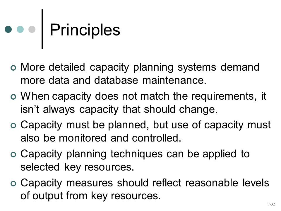 7-33 Quiz – Chapter 7 Which capacity planning activities are considered long-range plans.