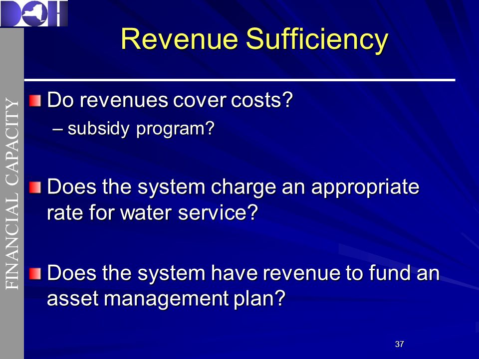 3737 Revenue Sufficiency Do revenues cover costs. –subsidy program.
