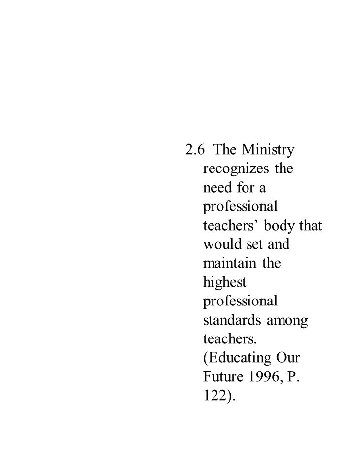 7.5.Together with the Unions, work out ways of retaining teachers within the system e.g.
