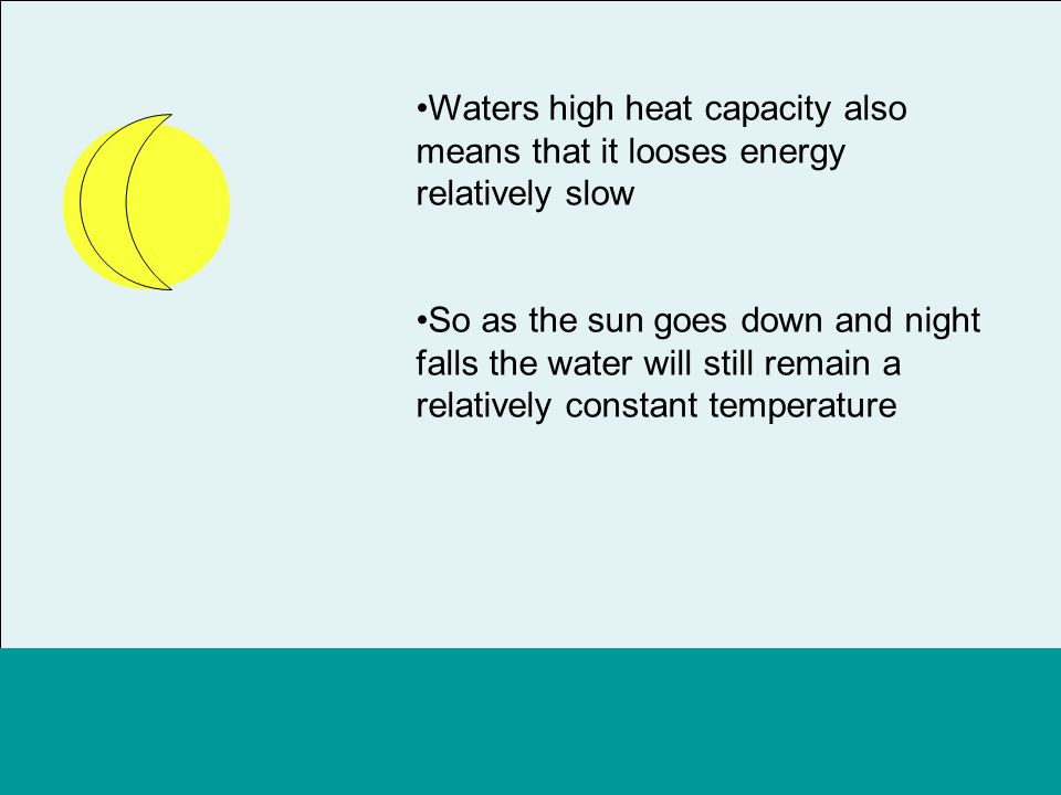 What if water had a low heat capacity?