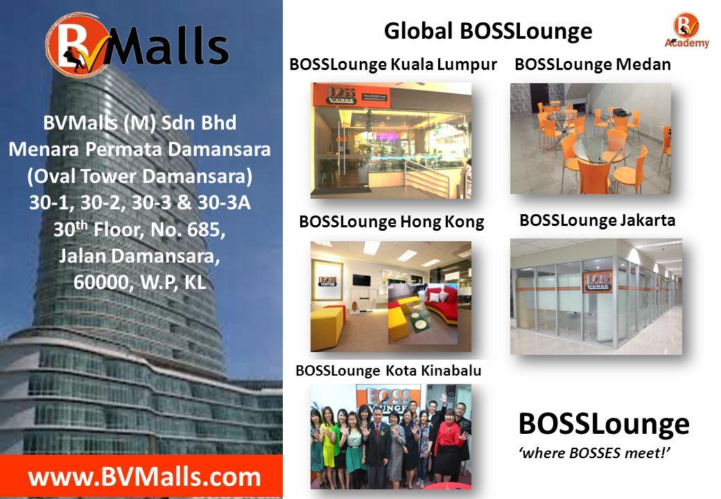 BVMalls (M) Sdn Bhd Menara Permata Damansara (Oval Tower Damansara) 30-1, 30-2, 30-3 & 30-3A 30 th Floor, No.