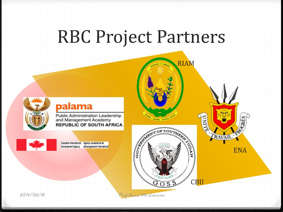 RBC Project Partners RIAM ENA CBU Prof Anne Mc Lennan2014/06/12