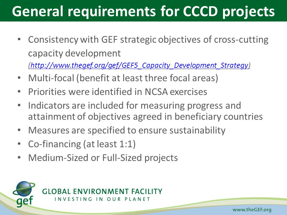 Consistency with GEF strategic objectives of cross-cutting capacity development (http://www.thegef.org/gef/GEF5_Capacity_Development_Strategy)http://w