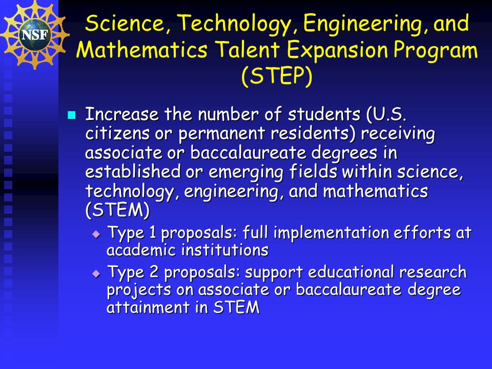 Science, Technology, Engineering, and Mathematics Talent Expansion Program (STEP) Increase the number of students (U.S.