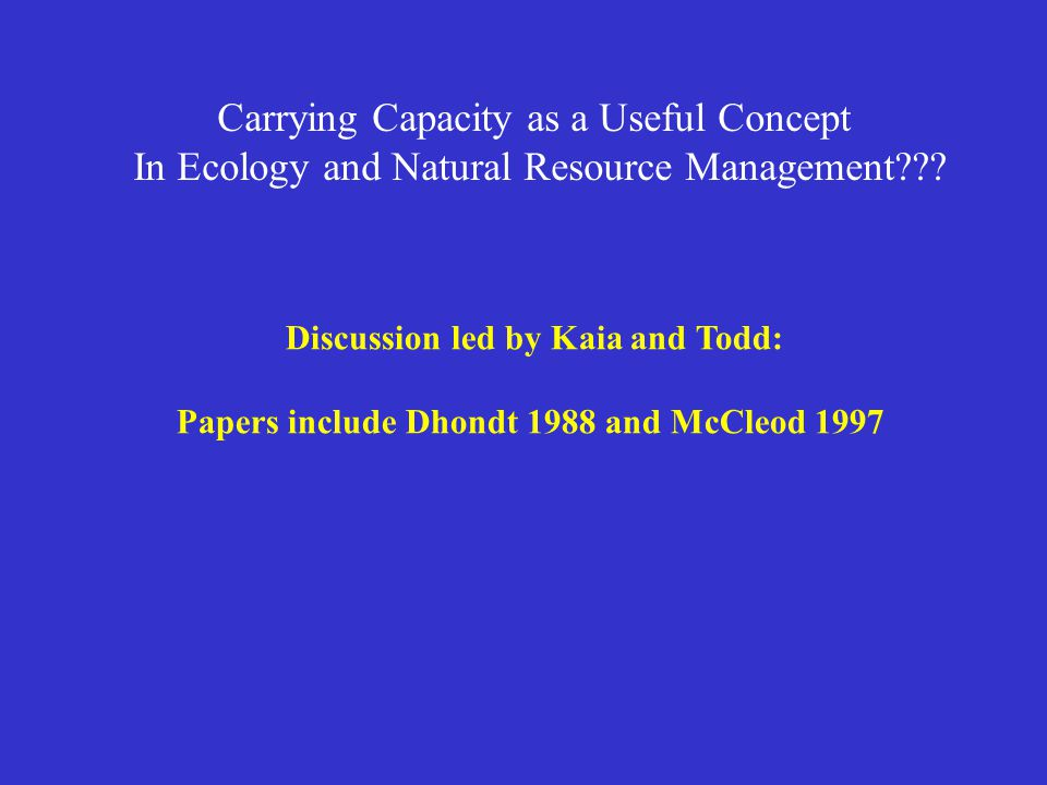 Carrying Capacity as a Useful Concept In Ecology and Natural Resource Management .
