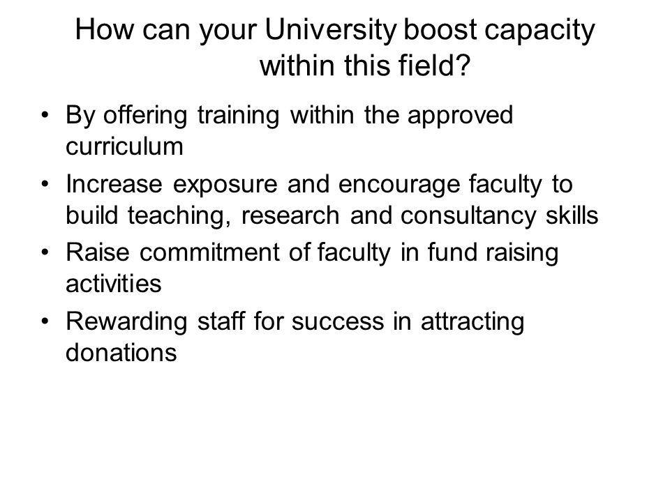How can your University boost capacity within this field.