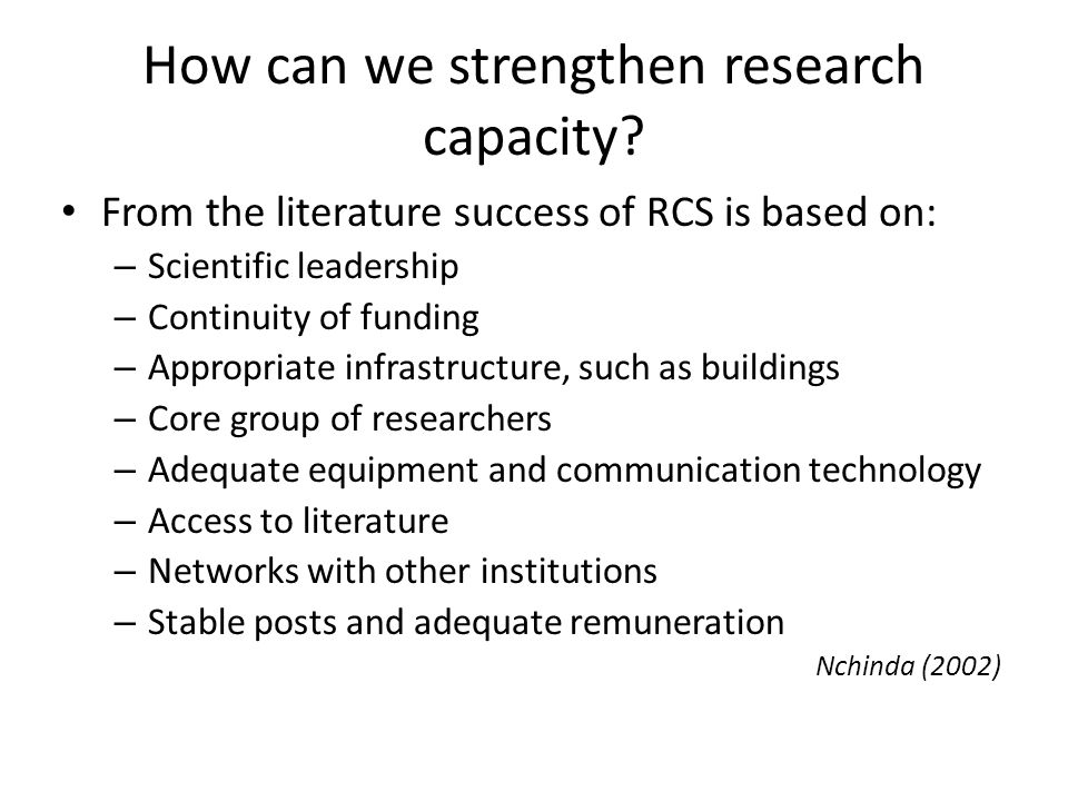 How can we strengthen research capacity.