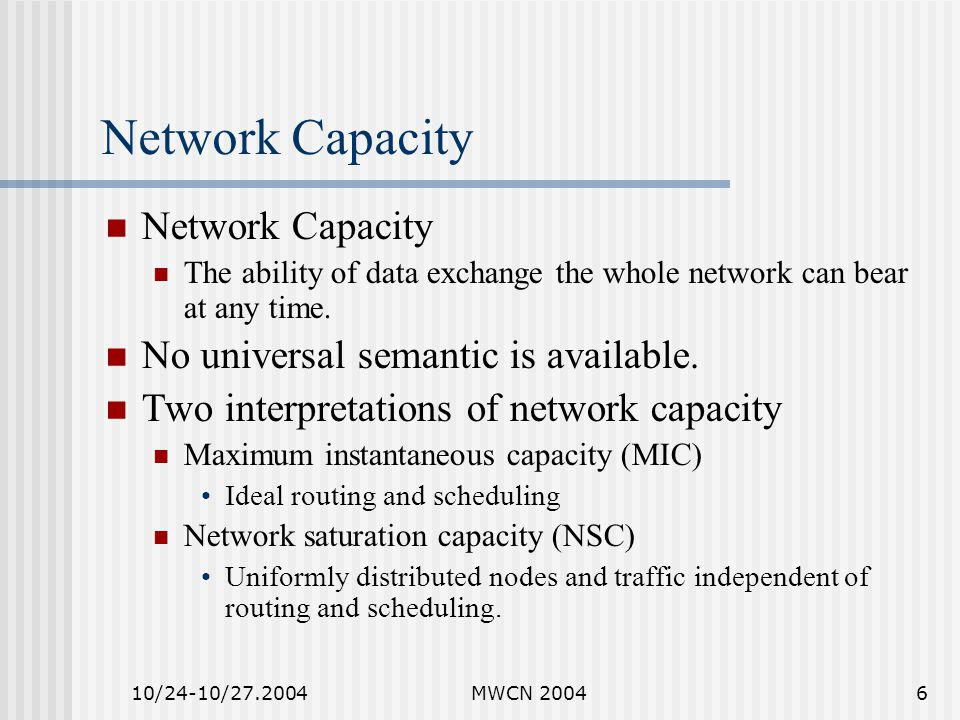 10/24-10/27.2004MWCN 20047 Topology Generation Network topology is generated by repeating specific patterns to avoid unnecessary randomness.