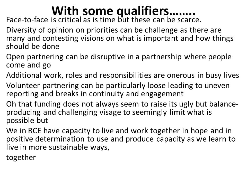 With some qualifiers…….. Face-to-face is critical as is time but these can be scarce. Diversity of opinion on priorities can be challenge as there are