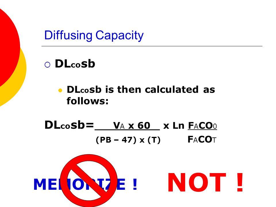 Diffusing Capacity DL co sb Average DL co sb value 25 ml CO/min/mm Hg (STPD)