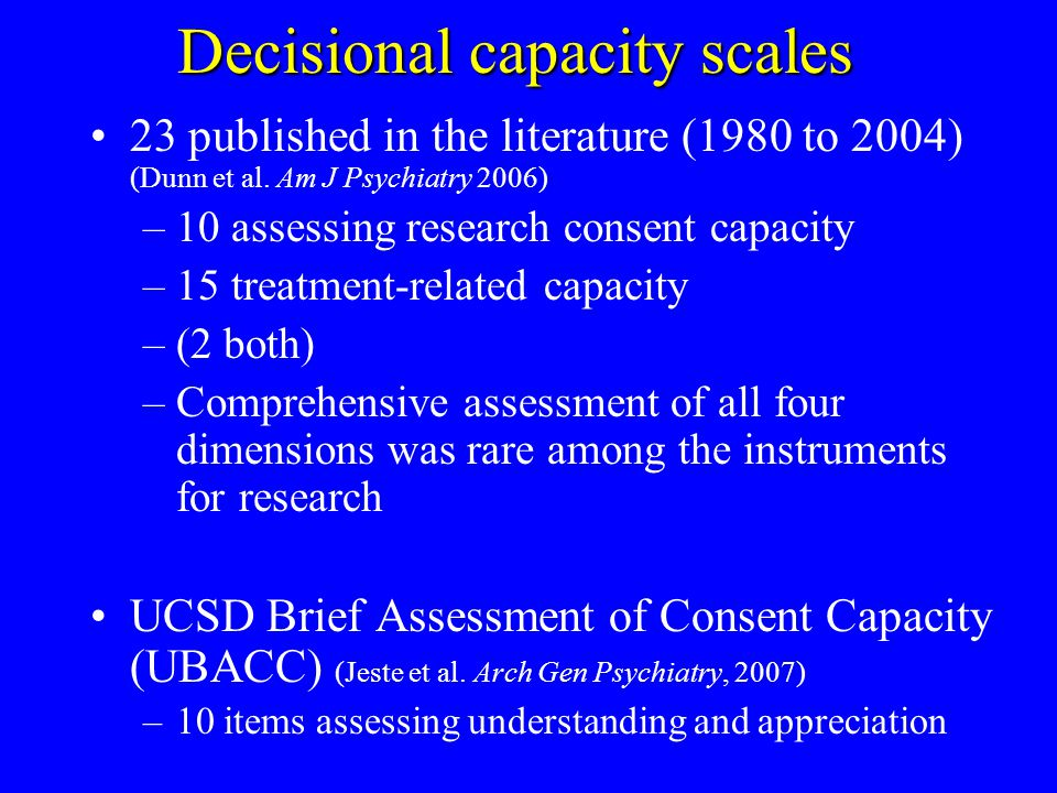 Decisional capacity scales 23 published in the literature (1980 to 2004) (Dunn et al.