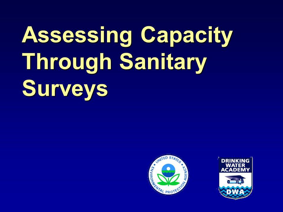 Assessing Capacity Through Sanitary Surveys
