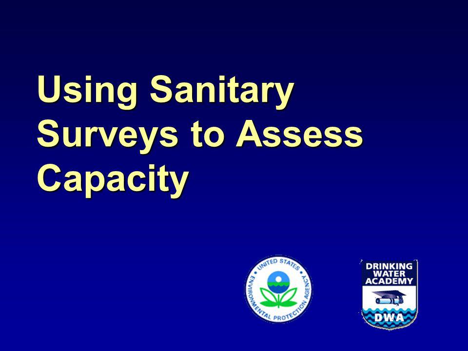 Using Sanitary Surveys to Assess Capacity