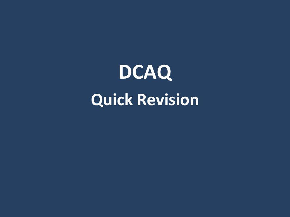 DCAQ Quick Revision