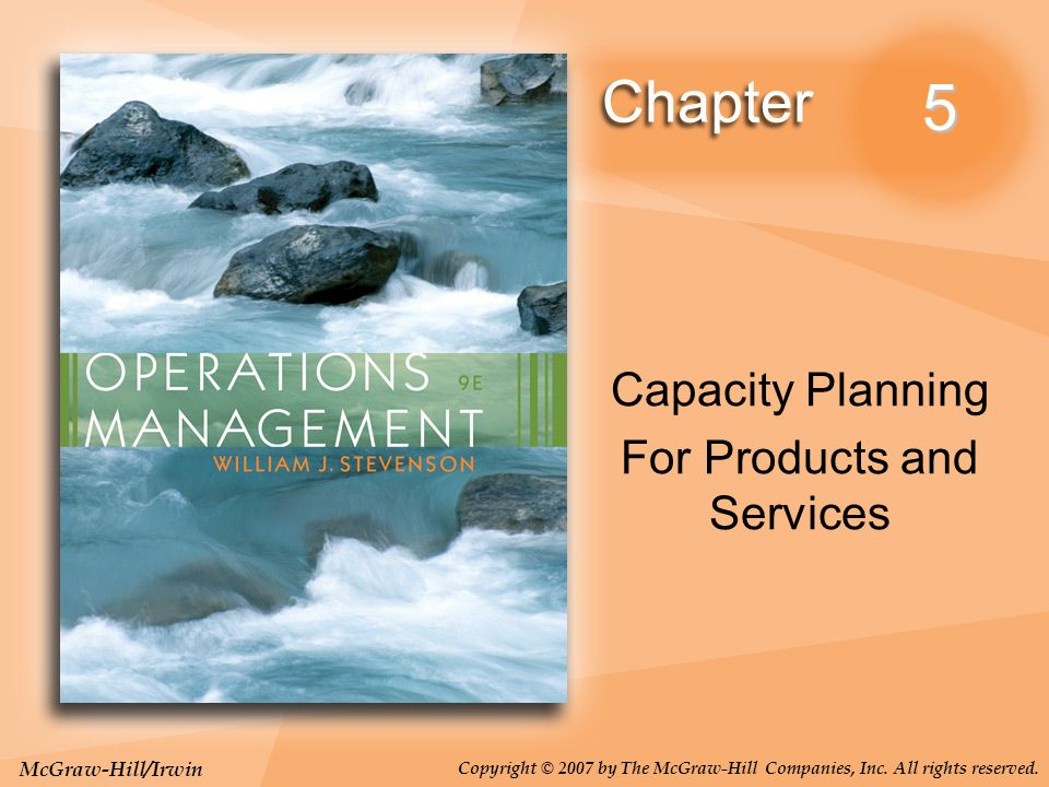 5-2 Learning Objectives Explain the importance of capacity planning.