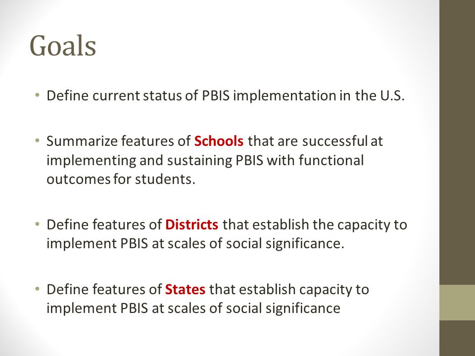 Reflection Schools 1.Do we have a regular way to assess if we are using PBIS.