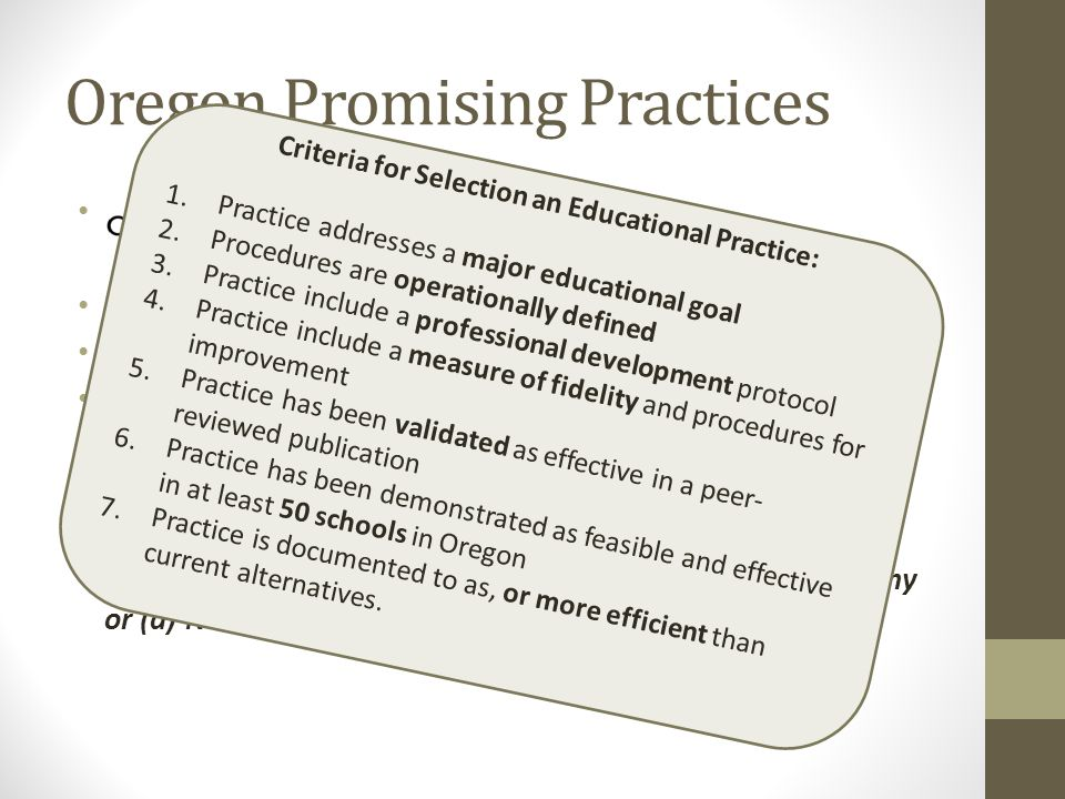 Oregon Promising Practices Standard Operating Procedure: Promising Practices Promoting Educational Effectiveness in Oregon: Standard Operating Procedu