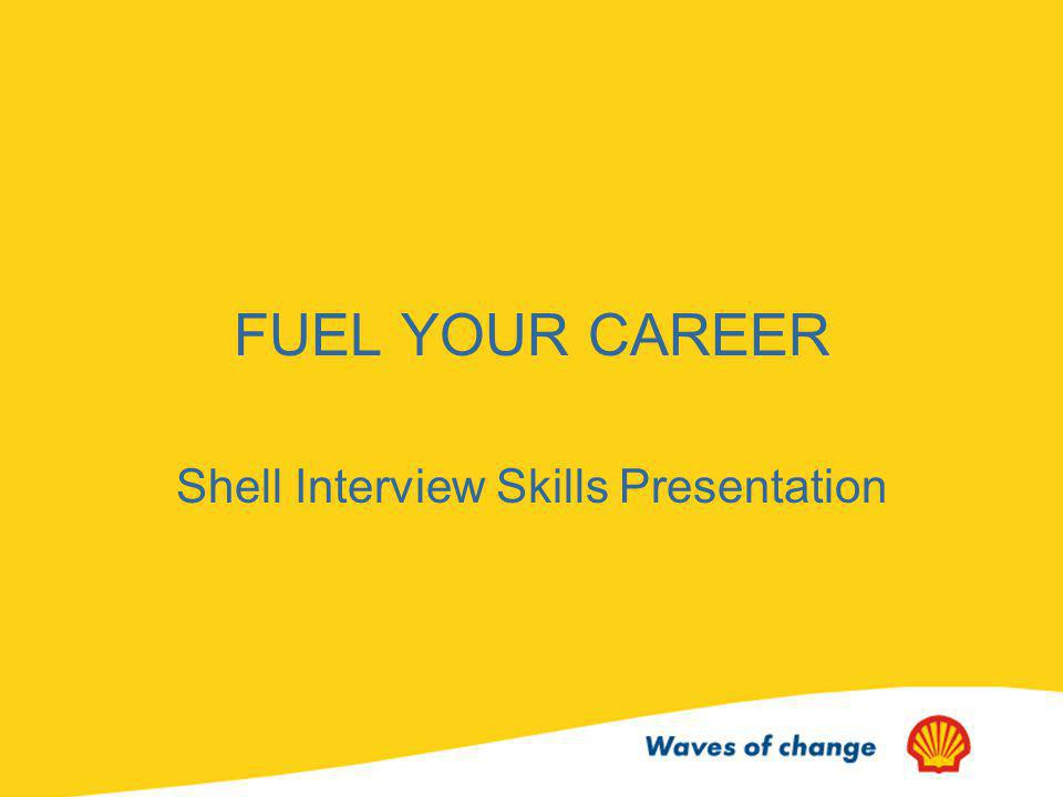Presentation Overview Introduction What Shell Looks for in its Employees Shells Recruitment Process Sample Exercises Degree and Career Matrix Questions?