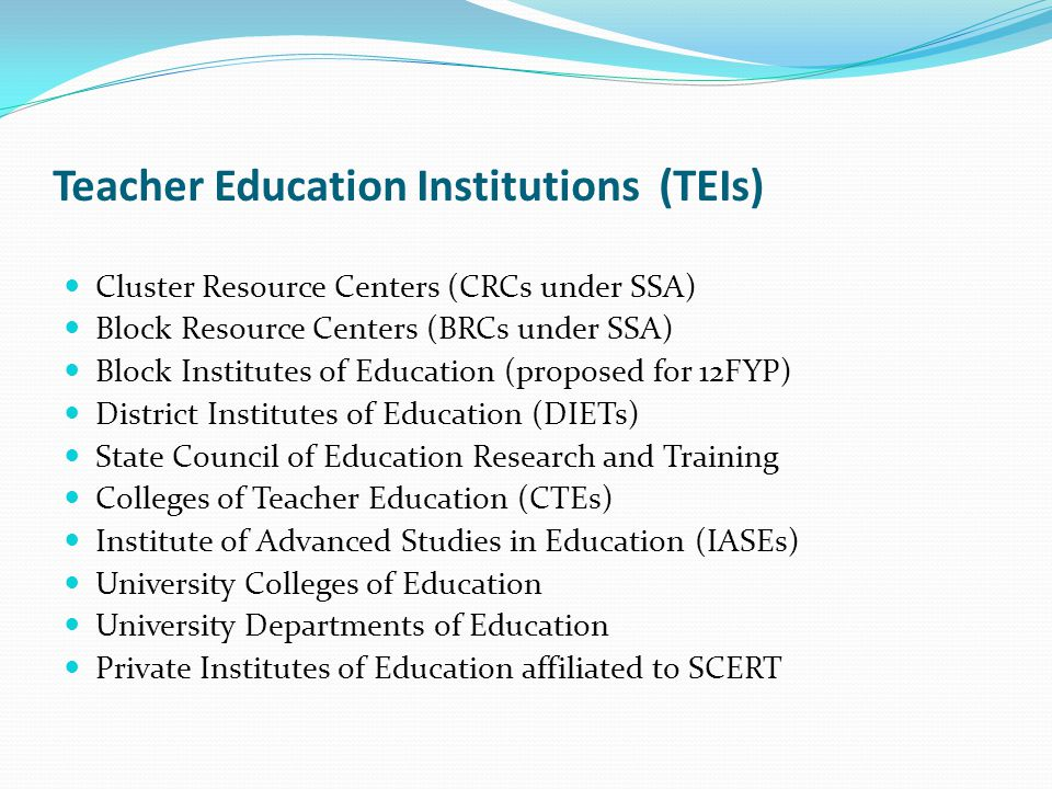 Block/District as basis of TE Planning The number of teachers required, their specializations, the kind of teacher education programs needed, the curriculum and the continuous professional needs of teachers in schools is best undertaken preferably at the block, or at the district level.