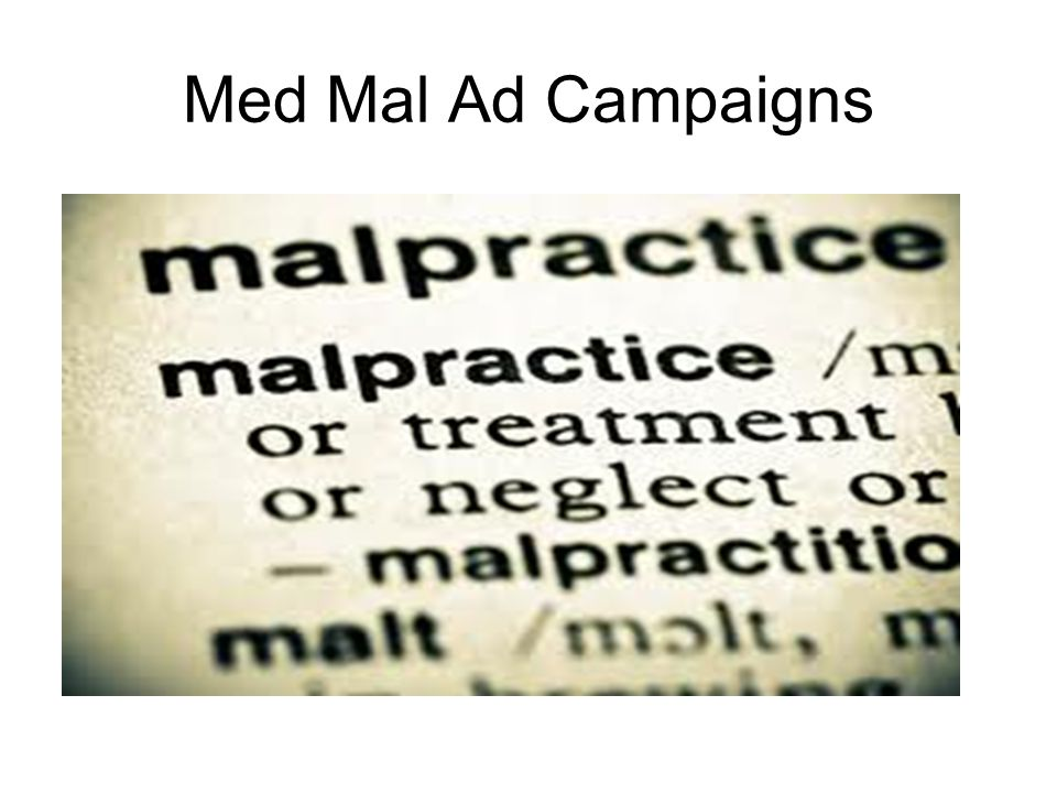 Med Mal Ad Campaigns
