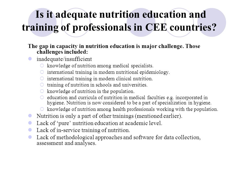 Is it adequate nutrition education and training of professionals in CEE countries.