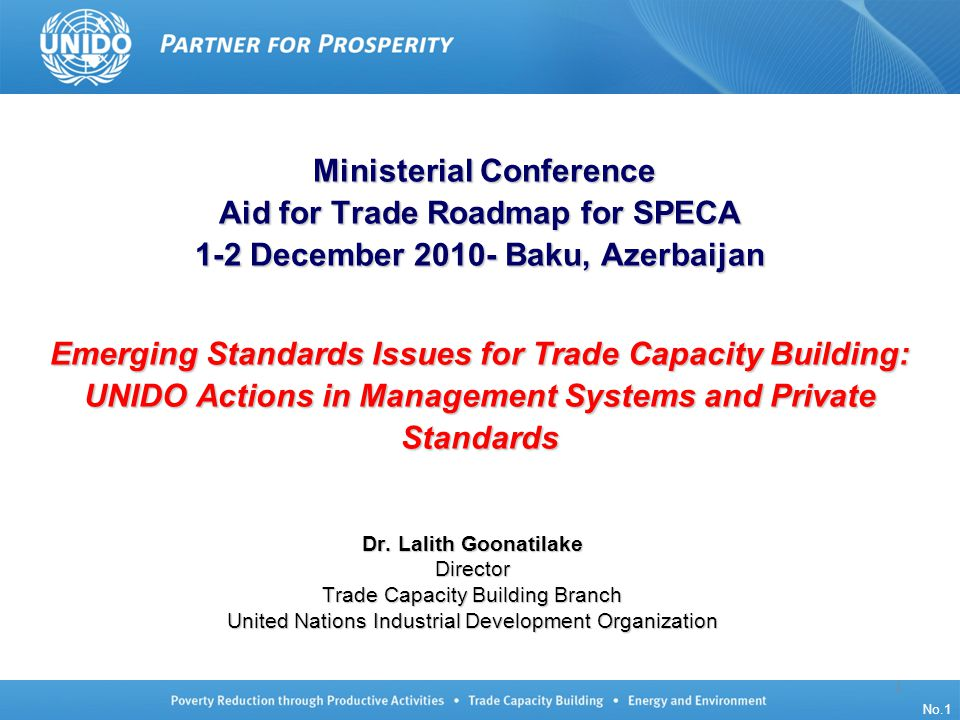 UNIDO/TCB/LG/140910/ISO Oslo No.22 Standards Compliance Capacity Index Array of compliance capacity, standard-setting Array of compliance capacity in country 15 No.22