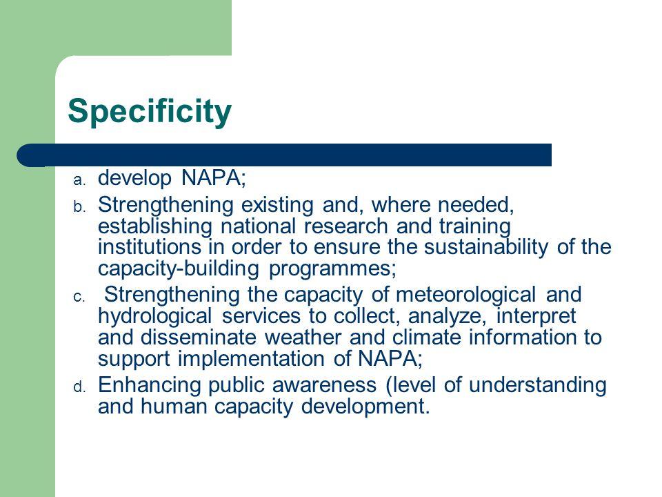 Specificity a.develop NAPA; b.