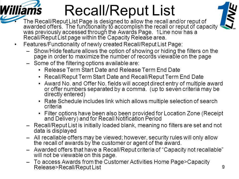 9 The Recall/Reput List Page is designed to allow the recall and/or reput of awarded offers. The functionality to accomplish the recall or reput of ca