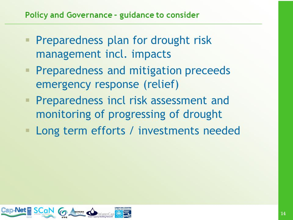 14 Policy and Governance – guidance to consider Preparedness plan for drought risk management incl.