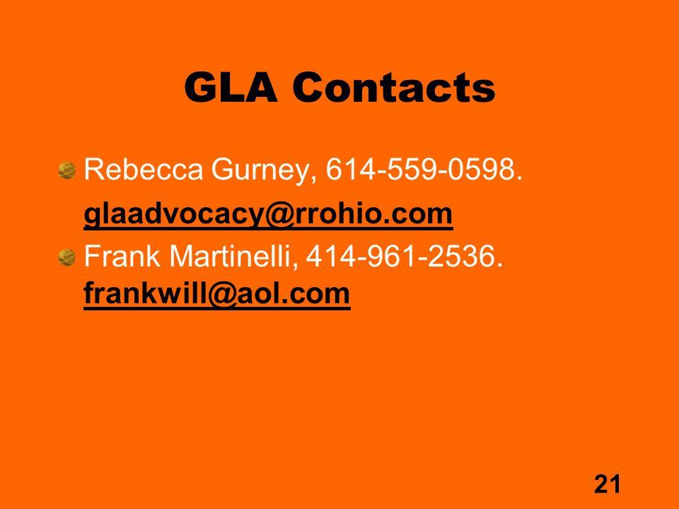 21 GLA Contacts Rebecca Gurney, 614-559-0598.