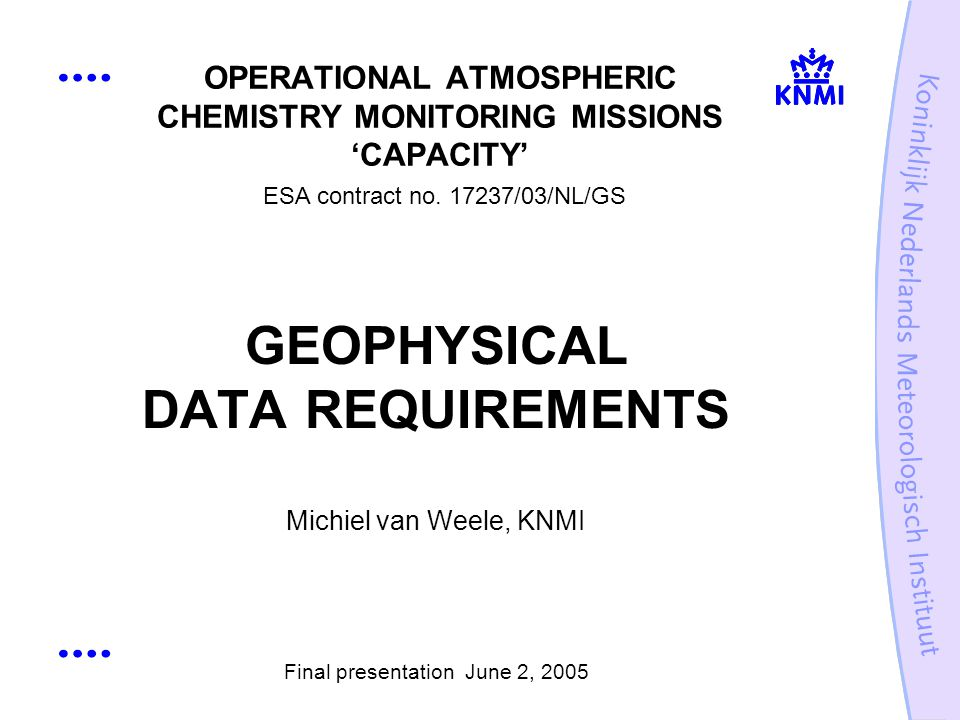 OPERATIONAL ATMOSPHERIC CHEMISTRY MONITORING MISSIONS CAPACITY ESA contract no.