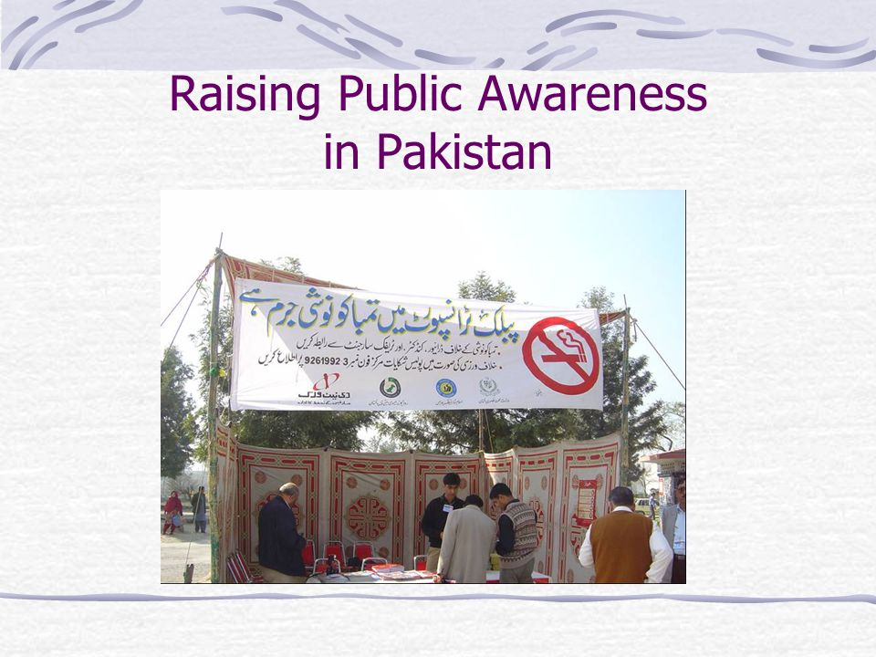 Raising Public Awareness in Pakistan