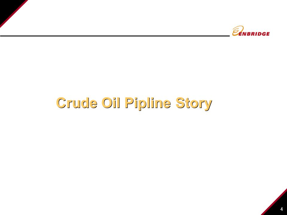 4 Crude Oil Pipline Story