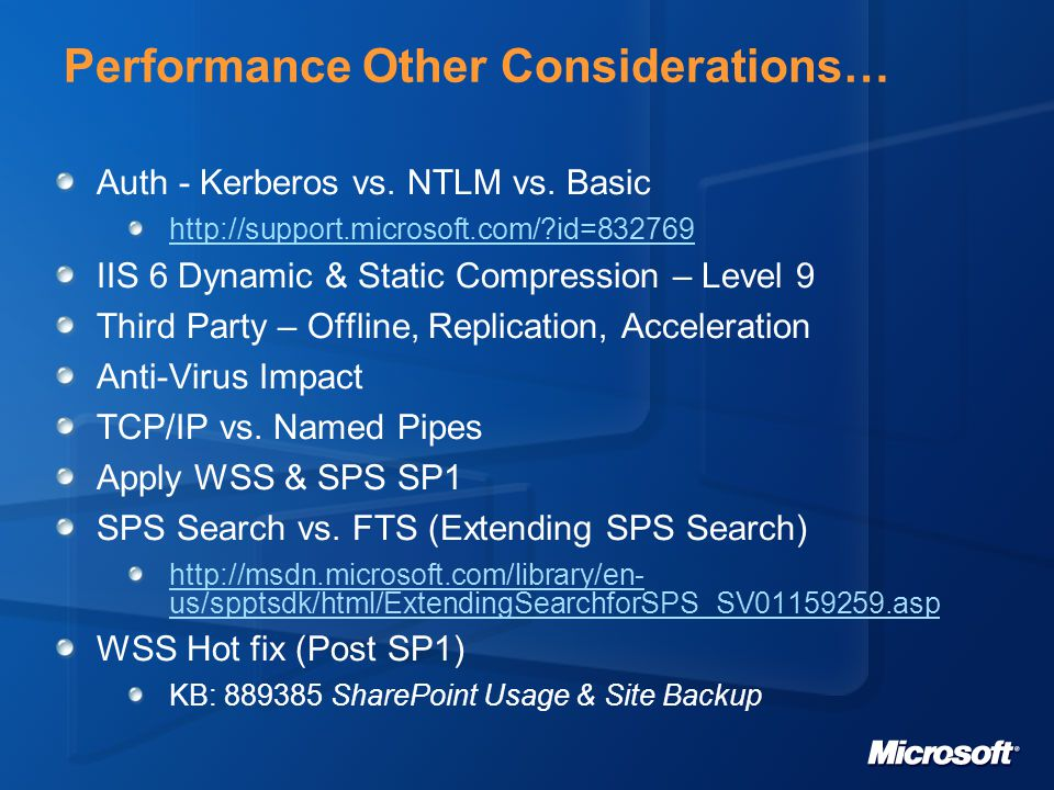 Performance Other Considerations… Auth - Kerberos vs.
