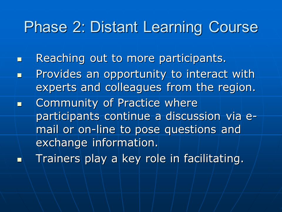Phase 2: Distant Learning Course Reaching out to more participants.