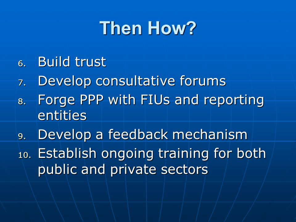 Then How. 6. Build trust 7. Develop consultative forums 8.