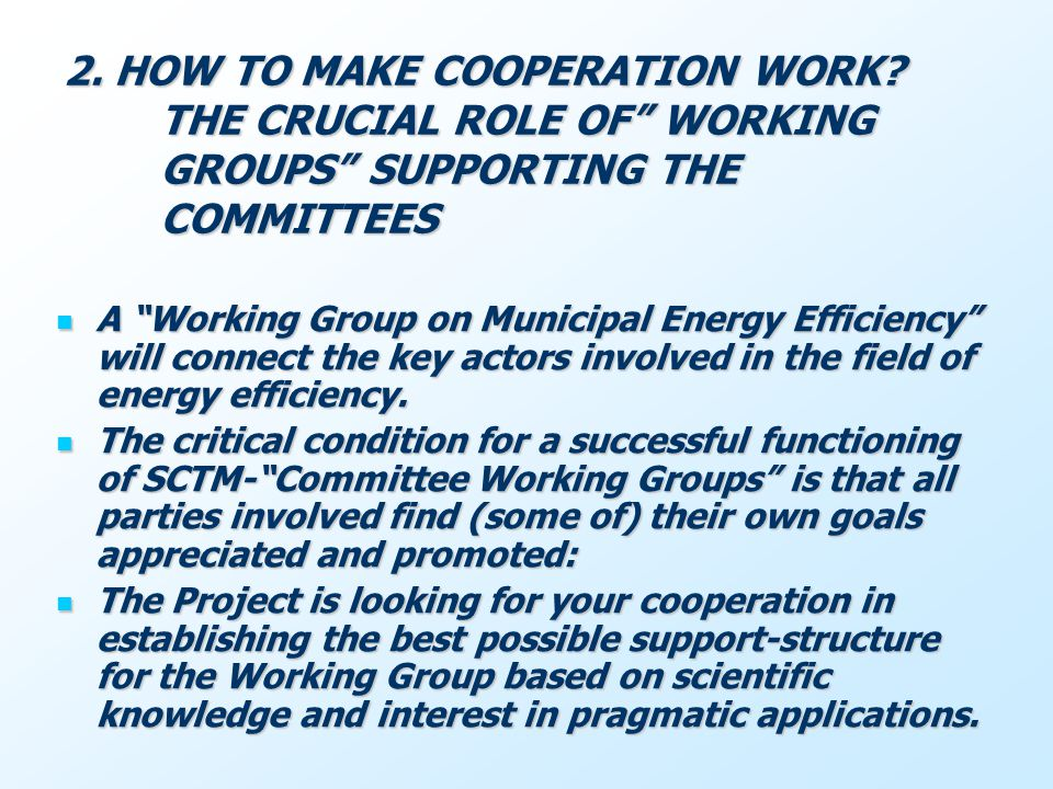 2. HOW TO MAKE COOPERATION WORK.