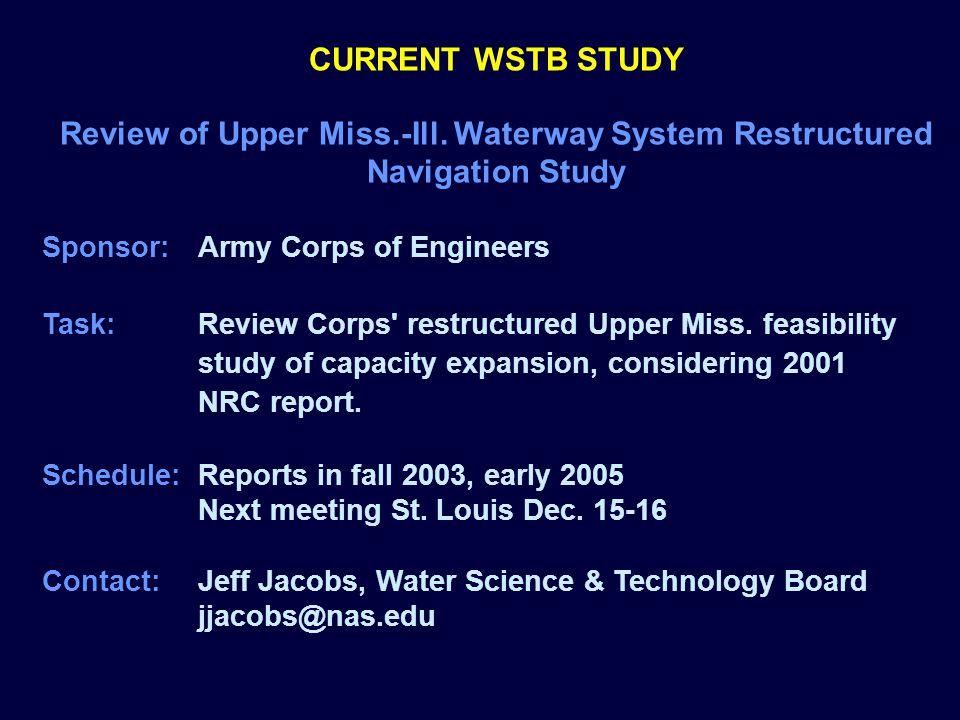 CURRENT WSTB STUDY Review of Upper Miss.-Ill.
