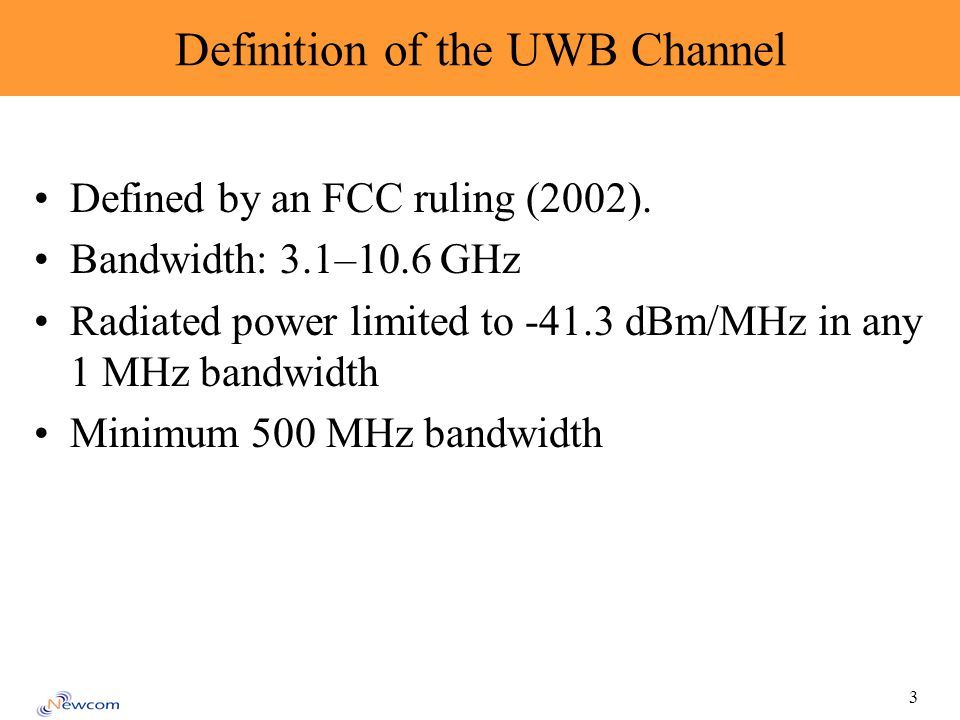 3 Definition of the UWB Channel Defined by an FCC ruling (2002).