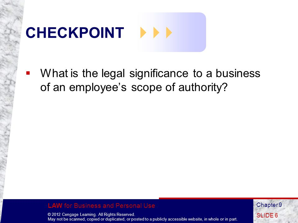 LAW for Business and Personal Use © 2012 Cengage Learning.