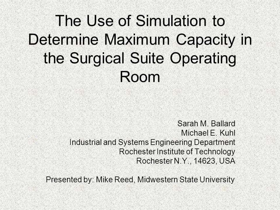 Simulation Details Additional Time Users –Room cleaning –Pre-Operative Interviews –Paperwork.