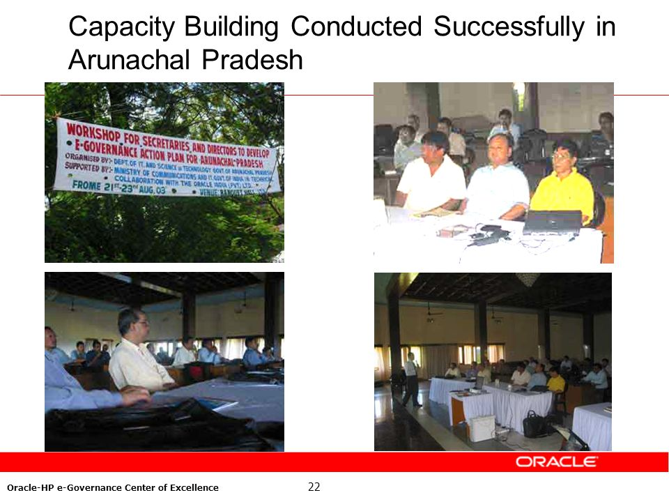 22 Oracle-HP e-Governance Center of Excellence Capacity Building Conducted Successfully in Arunachal Pradesh