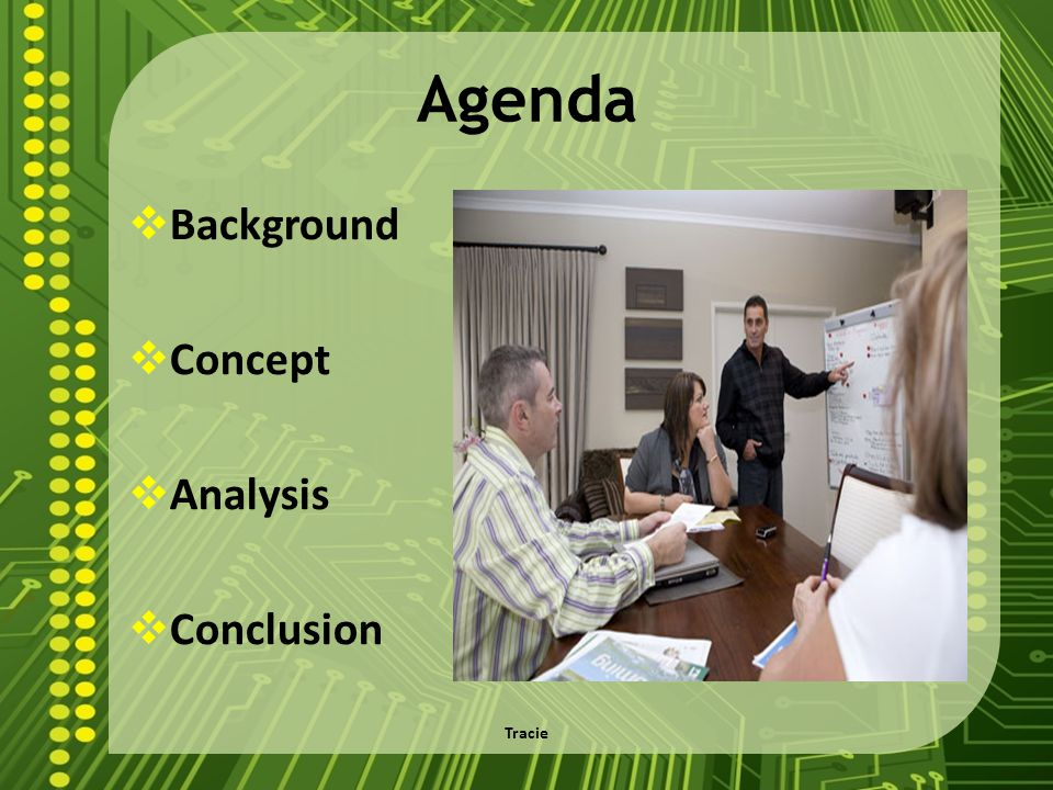 Agenda Background Concept Analysis Conclusion Tracie