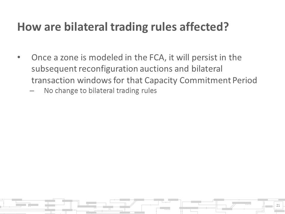 How are bilateral trading rules affected.