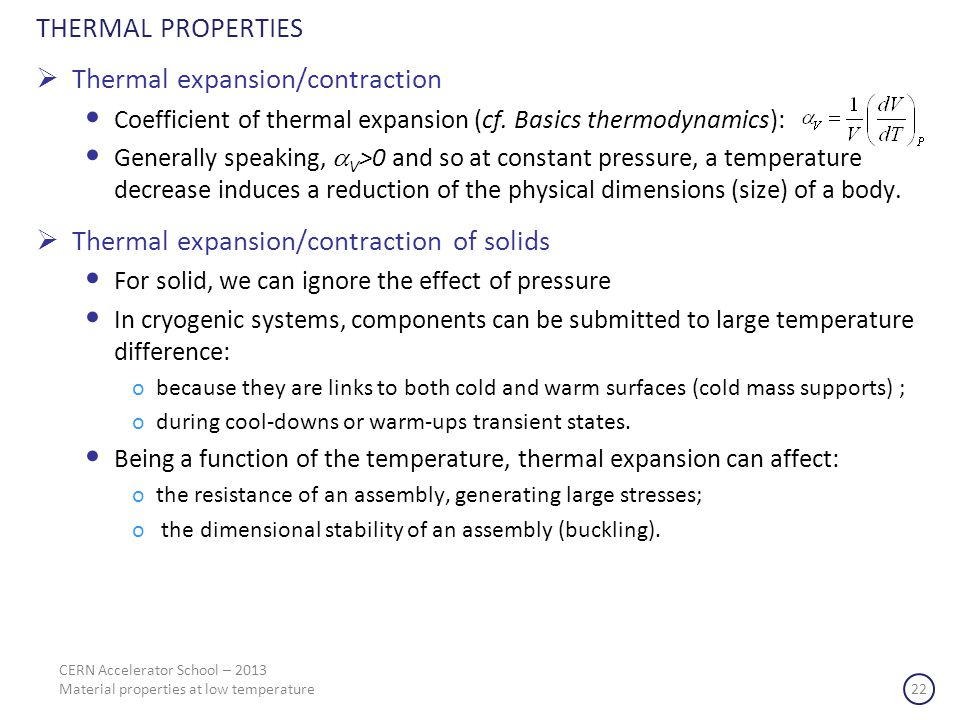 THERMAL PROPERTIES Thermal expansion/contraction Coefficient of thermal expansion (cf.