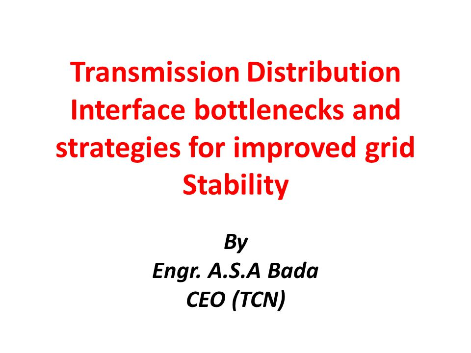 GRID INTERFACE BOTTLENECKS Major Causes include : Radial state of network Spatial network coverage Transformer Capacity Constraints Line Capacity Constraints Switchgear Conditions Grid indiscipline Distribution network Conditions Frequent trippings/Persistent faults