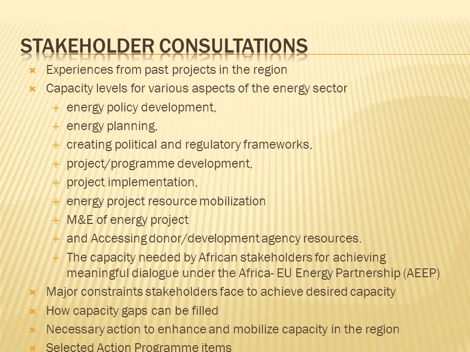 Experiences from past projects in the region Capacity levels for various aspects of the energy sector energy policy development, energy planning, crea
