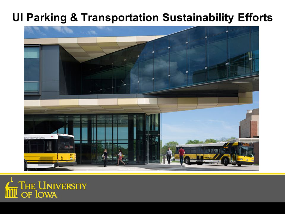 UI Parking & Transportation Sustainability Efforts